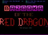 Bazooka of the Red Dragon - DOS